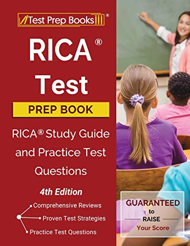 RICA Test Prep Book: RICA Study Guide and Practice Test Questions [4th Edition]