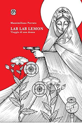 LAB LAB LEMON: Viaggio di una donna