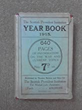 The Scottish Provident Institution Year Book for 1915