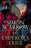 The Emperor's Exile (Eagles of the Empire 19): A thrilling new Roman epic from the Sunday Times bestseller