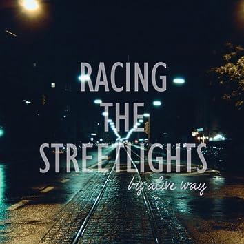 Racing The Street Lights