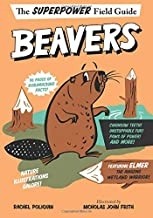 Beavers (Superpower Field Guide)