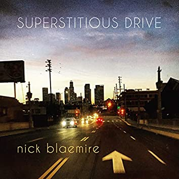 Superstitious Drive