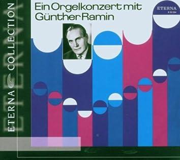 Organ Recital: Ramin, Gunther - BACH, J.S. / REGER, M.