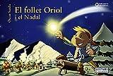 El follet Oriol i el Nadal (Llibres infantils i juvenils - Sopa de contes - El follet Oriol)