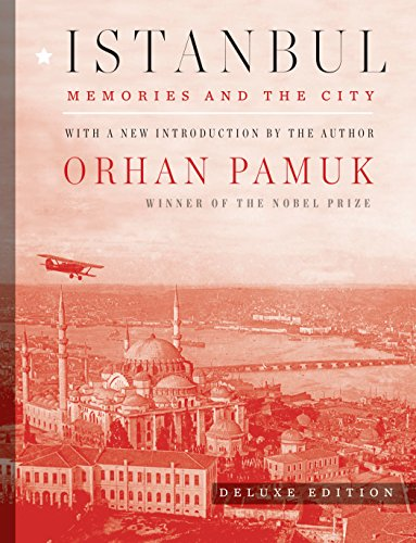 Istanbul (Deluxe Edition): Memories and the City