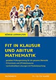 Fit in Klausur und Abitur – Mathematik