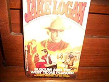 Slocum and the West Texas Plunder - Book #191 of the Slocum