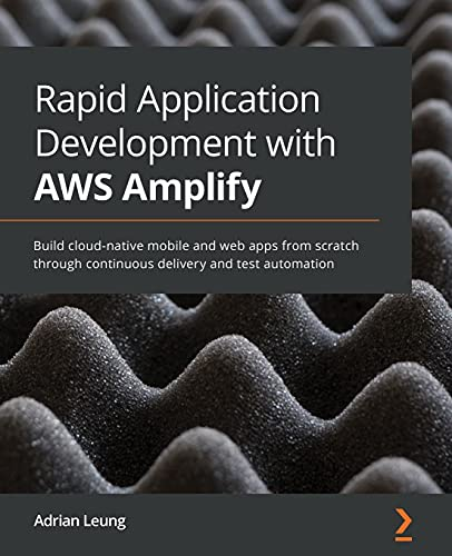 Rapid Application Development with AWS Amplify Front Cover