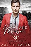 Cat And Mouse (Sunnydale Vets Book 4)