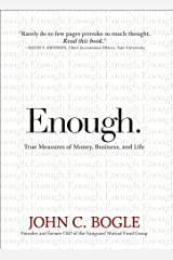 Enough: True Measures of Money, Business, and Life Kindle Edition