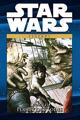 Star Wars Comic-Kollektion: Bd. 99: Legacy II: Planet des Todes