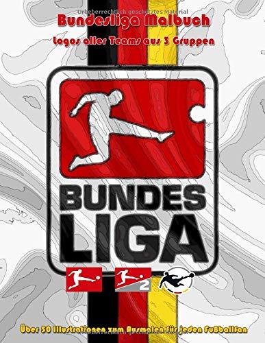 Bundesliga Malbuch, Logos aller Teams aus 3 Gruppen, Über 50 Illustrationen zum Ausmalen für jeden Fußballfan