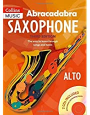 Abracadabra Saxophone (Pupil's Book + 2 CDs): The Way to Learn Through Songs and Tunes