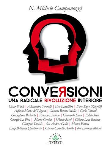 Conversioni: Una radicale rivolizione interiore