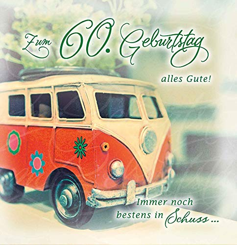 Geburtstagskarte zum 60. Geburtstag Romantica - Bulli - 15 x 15 cm