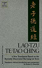 Lao Tzu: Te-Tao Ching - A New Translation Based on the Recently Discovered Ma-wang-tui Texts (Classics of Ancient China)