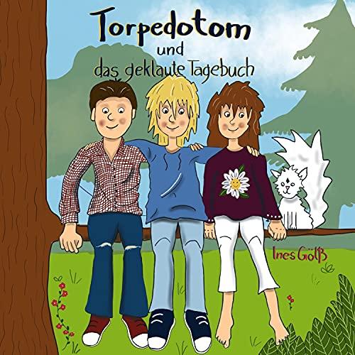 Torpedotom und das geklaute Tagebuch Titelbild