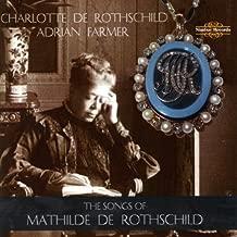 Songs of Mathilde de Rothschild
