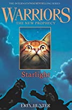STARLIGHT (Warriors: The New Prophecy, Book 4) by Hunter, Erin (2011) Paperback