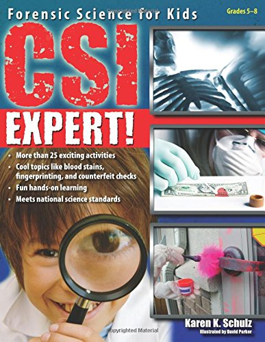 Compare Textbook Prices for CSI Expert!: Forensic Science for Kids 1 Edition ISBN 0884955235027 by Schulz, Karen