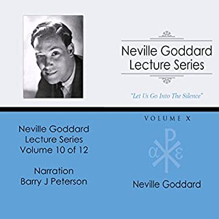 Neville Goddard Lecture Series: Volume X audiobook cover art