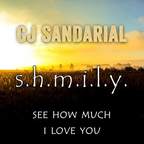 S.h.m.i.l.y. (See How Much I Love You)