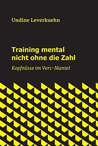 Training mental nicht ohne die Zahl: Kopfnüsse im Vers-Mantel