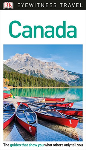Compare Textbook Prices for DK Eyewitness Travel Guide Canada Revised Edition ISBN 9781465468246 by DK Travel