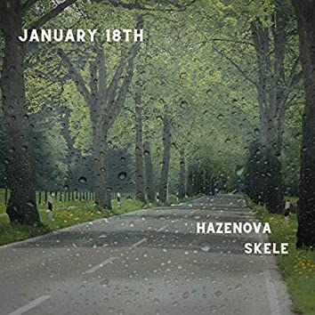 january 18th (feat. Lil Skele)