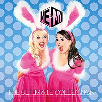 Me & My The Ultimate Collection