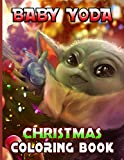 Baby Yoda Christmas Coloring Book: Stress Relief An Adult Coloring Book Baby Yoda Christmas Designed To Relax And Calm