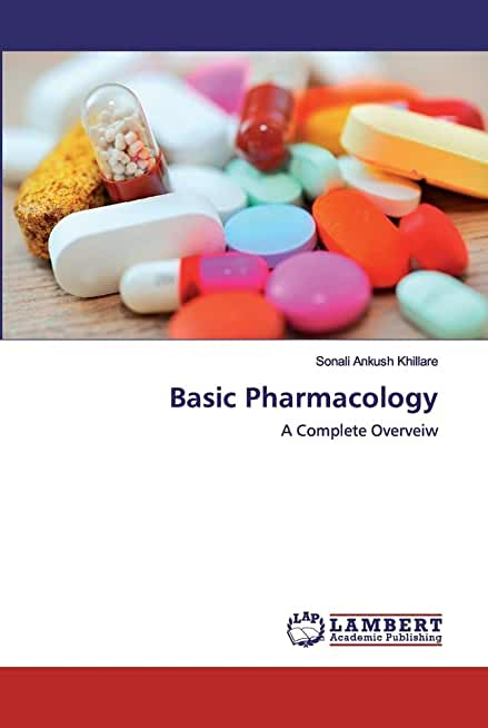 Basic Pharmacology: A Complete Overveiw