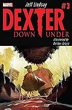 Dexter Down Under #3 (of 5)