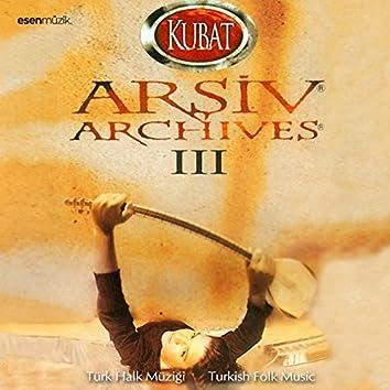 Arşiv, Vol. 3 (Türk Halk Müziği / Turkish Folk Music)