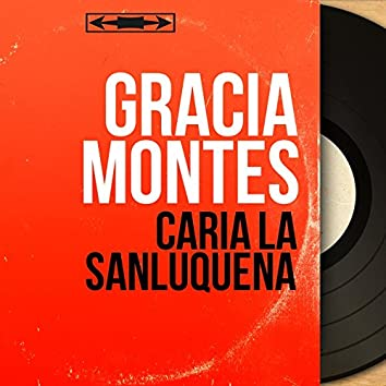 Caria la Sanluquena (Mono Version)