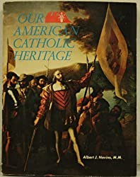 Our American Catholic Heritage