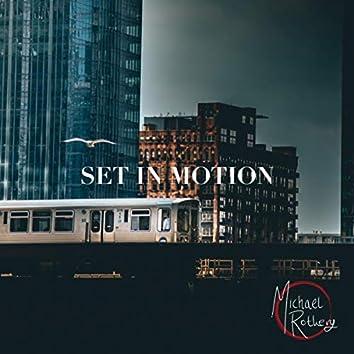 Set in Motion