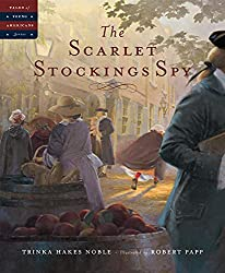 The Scarlet Stockings Spy - American Revolution Picture books for kids
