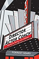 Director Actor Coach: Solutions for Director/Actor Challenges