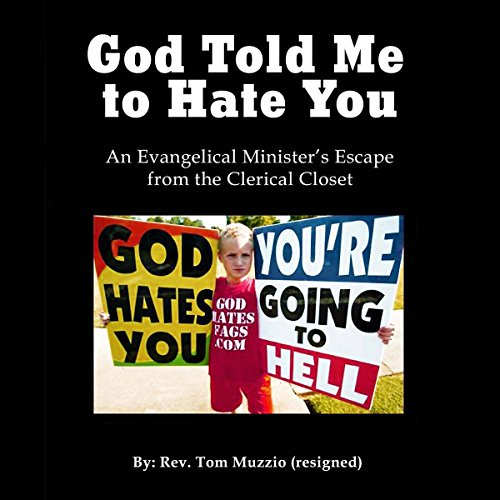 God Told Me to Hate You audiobook cover art