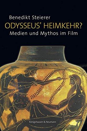 Odysseus' Heimkehr? Medien und Mythos zum Film