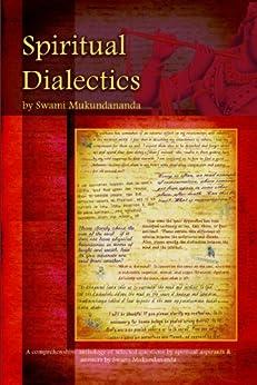 Spiritual Dialectics by [Swami Mukundananda]
