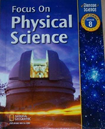 Focus On Physical Science Grade 8 California Edition