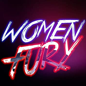 WOMEN FURY