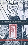 God's Peace and King's Peace: The Laws of Edward the Confessor (The Middle Ages Series)