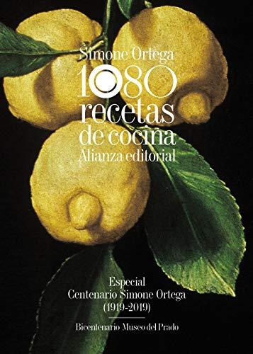 1080 recetas de cocina: Especial Centenario Simone Ortega (1919-2019) - Bicentenario Museo del Prado (Libros Singulares (LS))