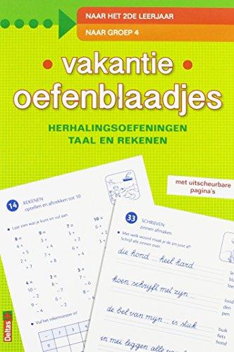 Vakantie oefenblaadjes - Naar het 2de leerjaar: Herhalingsoefeningen taal en rekenen