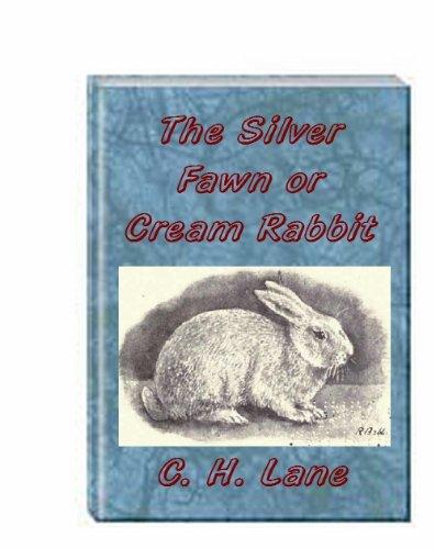 The Silver Fawn or Cream Rabbit (English Edition)