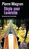 Élégie pour Laviolette - Une enquête du commissaire Laviolette